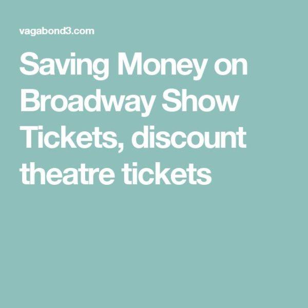Discount tickets newsletter 10 consejos para conseguir asientos increíbles en espectáculos de Broadway por menos dinero
